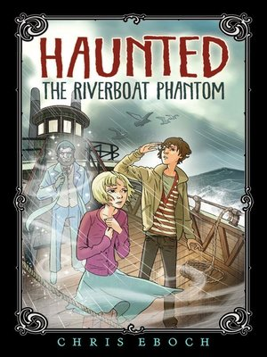cover image of The Riverboat Phantom