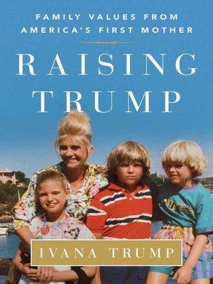 cover image of Raising Trump