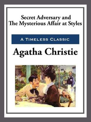 cover image of Secret Adversay & the Mysterious Affair at Styles