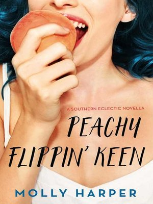 cover image of Peachy Flippin' Keen