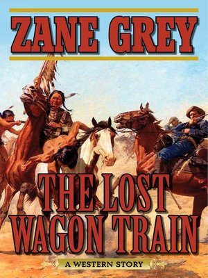 cover image of The Lost Wagon Train