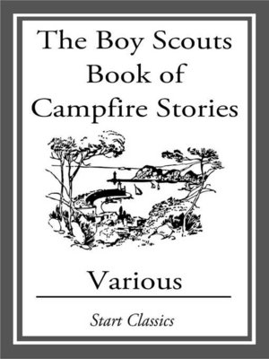 cover image of The Boy Scouts Book of Campfire Stori