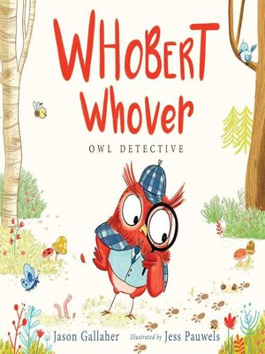 cover image of Whobert Whover, Owl Detective
