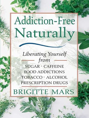 cover image of Addiction-Free Naturally