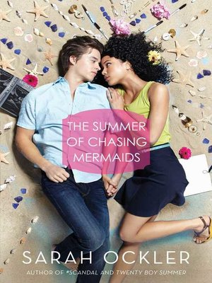 cover image of The Summer of Chasing Mermaids