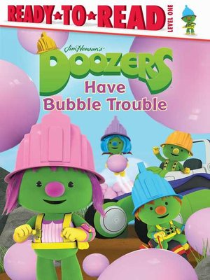 cover image of Doozers Have Bubble Trouble