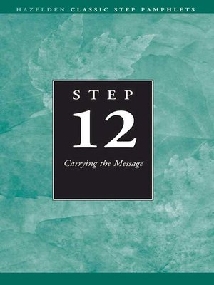 cover image of Step 12 AA Carrying the Message