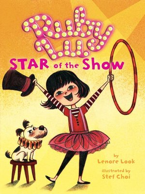 cover image of Ruby Lu, Star of the Show