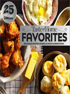 cover image of Taste of Home Favorites—25th Anniversary Edition