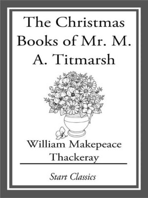 cover image of The Christmas Books of Mr. M. A. Titm