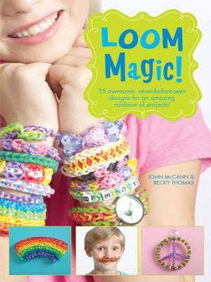 cover image of Loom Magic!