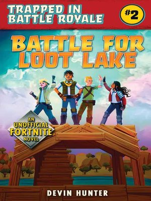 cover image of Battle for Loot Lake