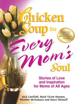 cover image of Chicken Soup for Every Mom's Soul