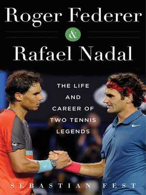 cover image of Roger Federer and Rafael Nadal