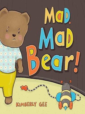 cover image of Mad, Mad Bear!