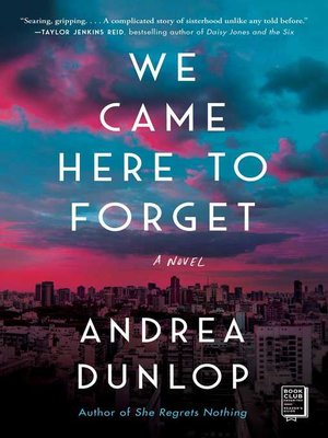 cover image of We Came Here to Forget