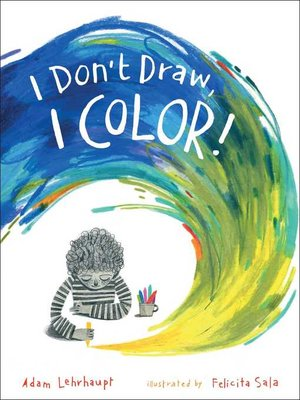 cover image of I Don't Draw, I Color!