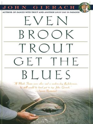 cover image of Even Brook Trout Get the Blues