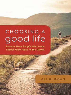 cover image of Choosing a Good Life