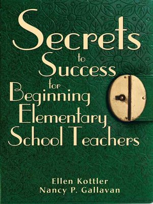cover image of Secrets to Success for Beginning Elementary School Teachers