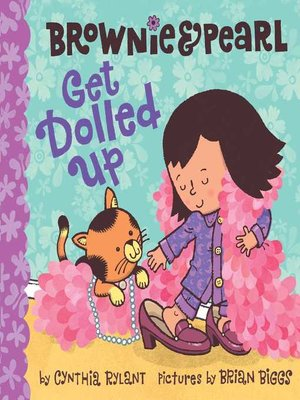 cover image of Brownie & Pearl Get Dolled Up