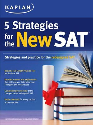cover image of Kaplan 5 Strategies for the New SAT