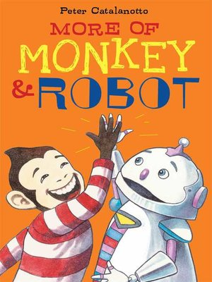 cover image of More of Monkey & Robot
