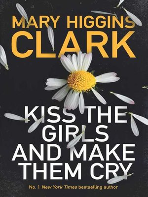 cover image of Kiss the Girls and Make Them Cry