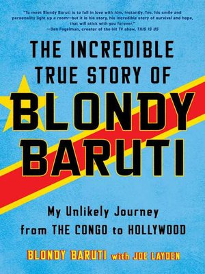 cover image of The Incredible True Story of Blondy Baruti