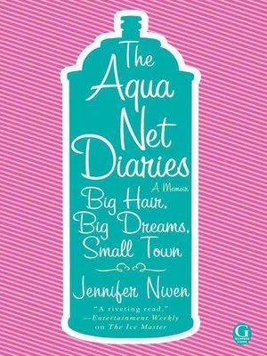 cover image of The Aqua Net Diaries