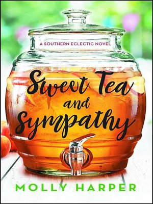 cover image of Sweet Tea and Sympathy
