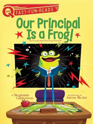 cover image of Our Principal Is a Frog!
