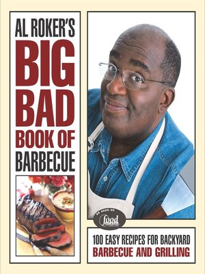 cover image of Al Roker's Big Bad Book of Barbecue