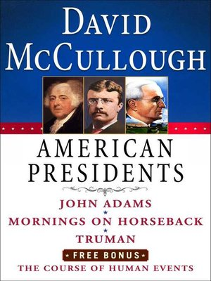 cover image of David McCullough American Presidents E-Book Box Set
