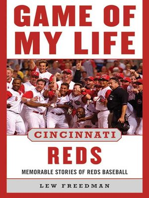 cover image of Game of My Life Cincinnati Reds