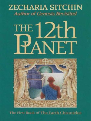 The 12th planet (book i) by zecharia sitchin · overdrive (rakuten.