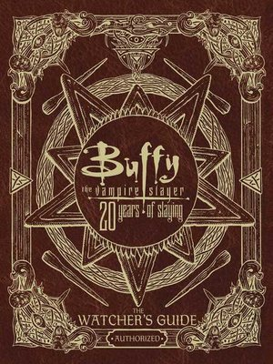 cover image of Buffy the Vampire Slayer 20 Years of Slaying