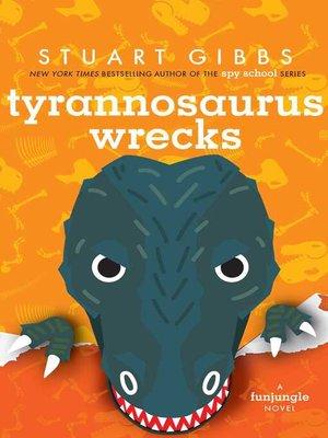cover image of Tyrannosaurus Wrecks