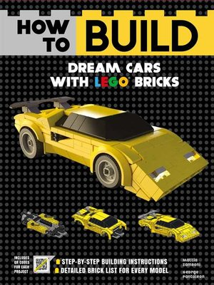 cover image of How to Build Dream Cars with LEGO Bricks