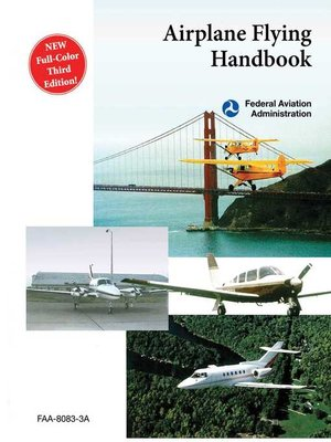 cover image of Airplane Flying Handbook (FAA-H-8083-3A)