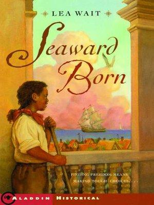 cover image of Seaward Born