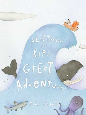 cover image of Alistair and Kip's Great Adventure!