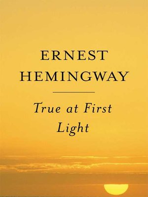 cover image of True at First Light