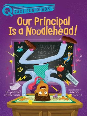 cover image of Our Principal Is a Noodlehead!