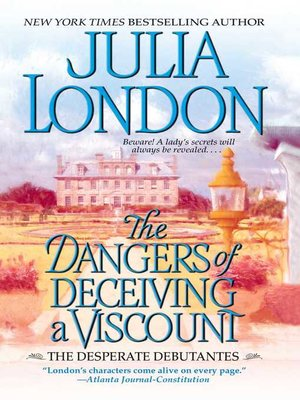cover image of The Dangers of Deceiving a Viscount