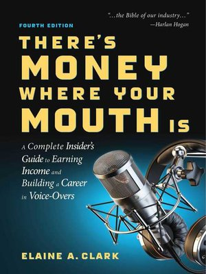 cover image of There's Money Where Your Mouth Is ()