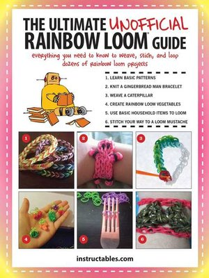 cover image of The Ultimate Unofficial Rainbow Loom® Guide