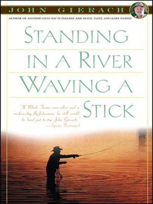cover image of Standing in a River Waving a Stick