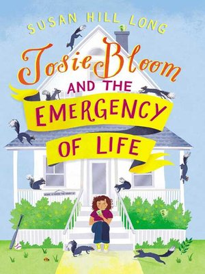 cover image of Josie Bloom and the Emergency of Life