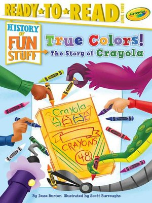 cover image of True Colors! the Story of Crayola